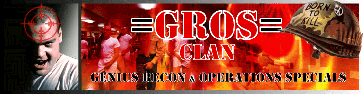 =GROS= Clan